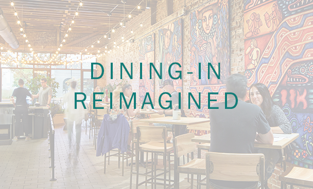 DINING-IN REIMAGINED